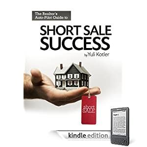 The Realtor's Auto-Pilot Guide to Short Sale Success