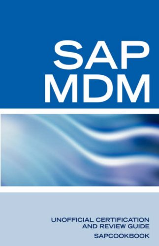 SAP Netweaver MDM: Master Data Management Certification: SAP MDM FAQ (Sap Master Data Management compare prices)