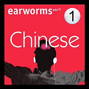 Rapid Mandarin Chinese: Volume 1 | [Earworms Learning]