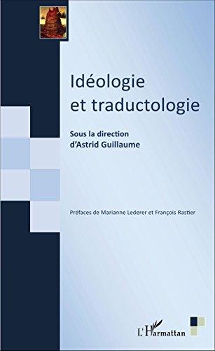 Idéologie et traductologie