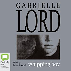 Whipping Boy | [Gabrielle Lord]