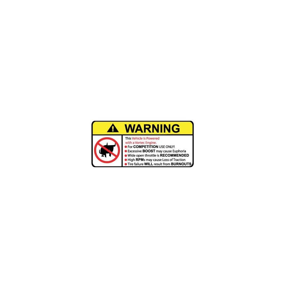 Vehicle Vortec Engine No Bull, Warning decal, sticker