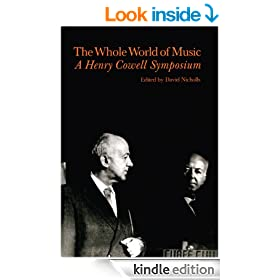 Whole World of Music: A Henry Cowell Symposium (Contemporary Music Studies)