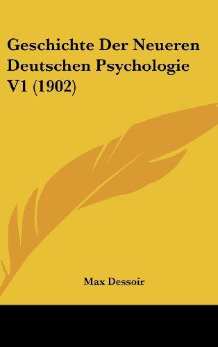 Geschichte Der Neueren Deutschen Psychologie V1 (1902)