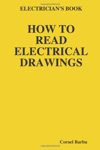 Electrician's Book: How To Read Electrical Drawings - Large Print - Lulu.com - 1435713206 - ISBN:1435713206