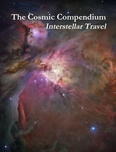 The Cosmic Compendium: Interstellar Travel