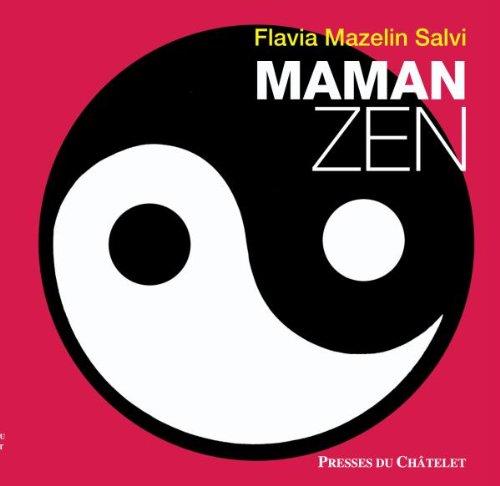 Maman zen
