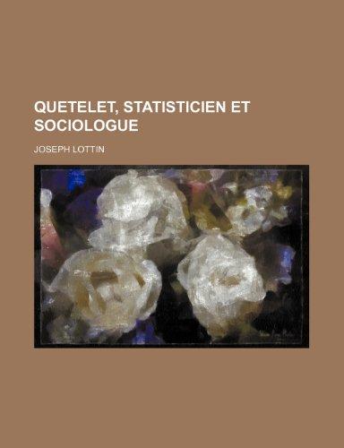 Quetelet, Statisticien Et Sociologue