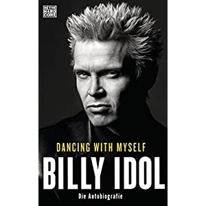 Dancing With Myself: Die Autobiografie