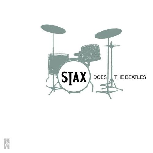 Stax Does The Beatles by Stax Does the Beatles