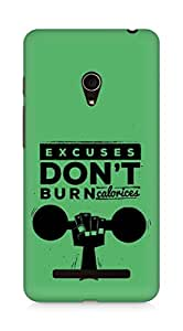 Amez Excuses don't burn Calories Back Cover For Asus Zenfone 5