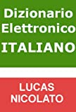 Dizionario Elettronico Italiano (Italian Edition)