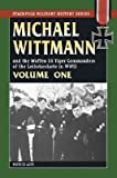 img - for Michael Wittman Volume One: And the Waffen SS Tiger Commanders of the Leibstandarte in World War II   [MICHAEL WITTMAN VOLUME 1] [Paperback] book / textbook / text book