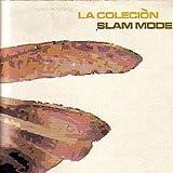 La Colecion Slam Mode