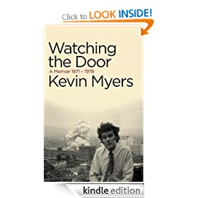 Watching the Door: A Memoir 1971-78