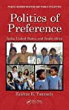 img - for Politics of Preference : India, United States, and South Africa (Hardcover)--by Krishna K. Tummala [2014 Edition] book / textbook / text book