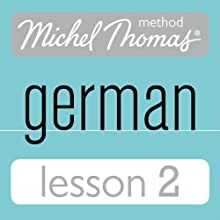 Michel Thomas Beginner German, Lesson 2 Audiobook by Michel Thomas Narrated by Michel Thomas