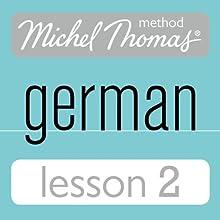 Michel Thomas Beginner German, Lesson 2 (       UNABRIDGED) by Michel Thomas Narrated by Michel Thomas
