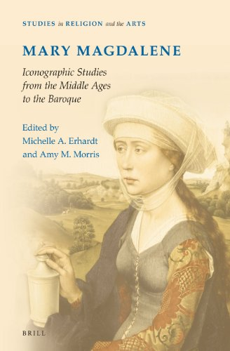 Mary Magdalene, Iconographic Studies from the Middle Ages to the Baroque (Studies in Religion and the Arts)