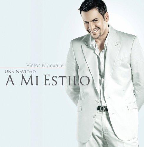Victor Manuelle - Una Navidad A Mi Estilo [Special Edition] - Zortam Music