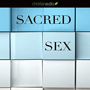 Sacred Sex | [Tony Evans]