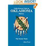 Little Known Tales in Oklahoma History by Alton Pryor