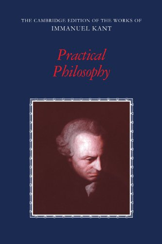 Practical Philosophy (The Cambridge Edition of the Works...