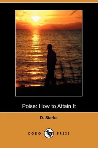 Poise: How to Attain It (Dodo Press)