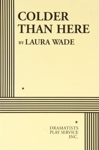 Colder Than Here by Laura Wade (2006-10-30) (Colder Than Here compare prices)