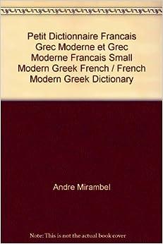 petit dictionnaire francais grec moderne et grec moderne francais small modern