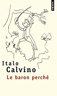 Nos ancêtres : [2] : Le baron perché, Calvino, Italo
