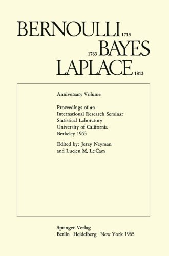 Bernoulli 1713 Bayes 1763 Laplace 1813: Anniversary Volume