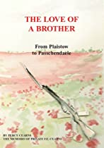 The Love of a Brother: From Plaistow to Passchendaele