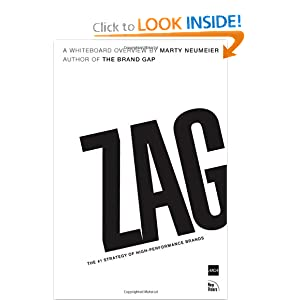 Zag: The Number One Strategy of High-Performance Brands