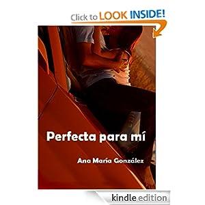 Perfecta para mí (De La Peña) (Spanish Edition)