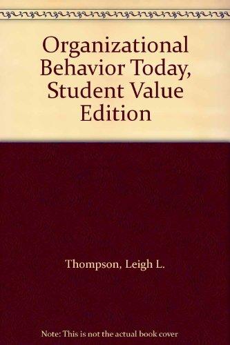 Organizational Behavior Today, Student Value Edition