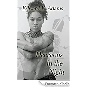 Decisions in the Night (English Edition)