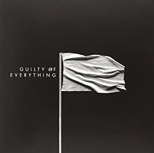 Guilty Of Everything [VINYL]