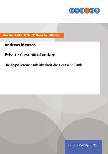 private-geschaftsbanken-die-hypovereinsbank-uberholt-die-deutsche-bank