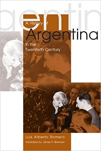 A History of Argentina in the Twentieth Century written by Luis Alberto Romero
