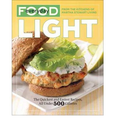 by-martha-stewart-living-magazine-author-everyday-food-light-the-quickest-and-easiest-recipes-all-un