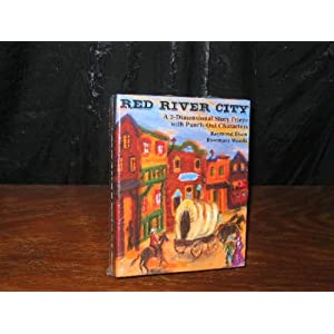 Red River City: A 3-Dimensional Story Frieze With Punch-Out Characters