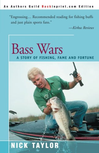 Bass Wars: A Story of Fishing Fame and Fortune