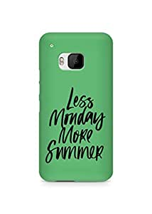AMEZ less monday more summer Back Cover For HTC One M9