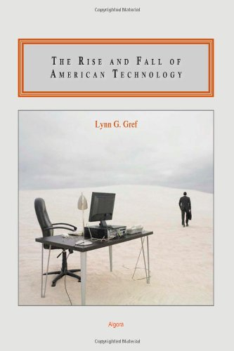 Aufstieg und Fall des amerikanischen Technologie