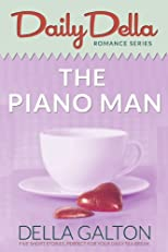 The Piano Man (and other romantic short stories) (Daily Della)