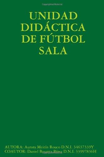 UNIDAD DIDÁCTICA DE FÚTBOL SALA