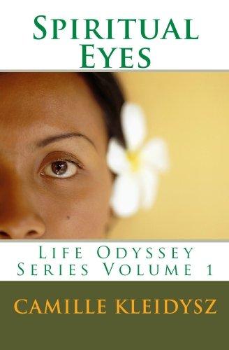 Spiritual Eyes: Life Odyssey Series Volume 1