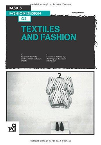 Basics Fashion Design 02: Textiles and Fashion