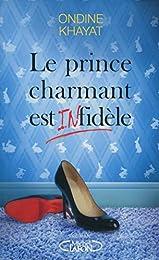 Le prince charmant est infidèle